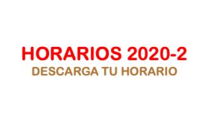 HORARIOS 2020-2 (descarga tu horario)
