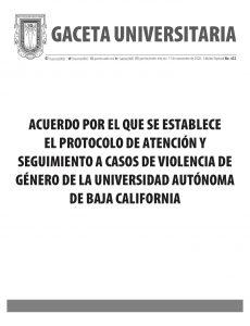 ACUERDO POR EL QUE SE ESTABLECE EL PROTOCOLO DE ATENCIÓN Y SEGUIMIENTO A CASOS DE VIOLENCIA DE GÉNERO DE LA UNIVERSIDAD AUTÓNOMA DE BAJA CALIFORNIA
