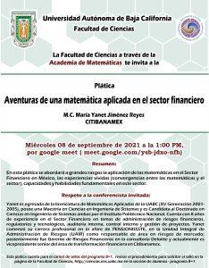 La Academia de Matemáticas invita al seminario:  Aventuras de una matemática aplicada en el sector financiero