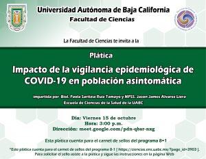 Plática: Impacto de la vigilancia epidemiológica de COVID-19 en población asintomática